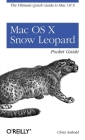 Mac OS X Snow Leopard Pocket Guide: The Ultimate Quick Guide to Mac OS X (Pocket Ref / Guide) Cover Image