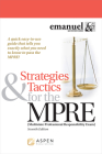Strategies & Tactics for the Mpre: (Multistate Professional Responsibility Exam) (Bar Review) Cover Image