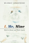 I, Me, Mine: Back to Kant, and Back Again Cover Image