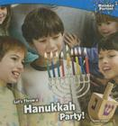 Let's Throw a Hanukkah Party! (Holiday Parties) Cover Image