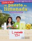 Cuestión de Dinero: El Puesto de Limonada: Conocimientos Financieros (Money Matters: The Lemonade Stand: Financial Literacy) (Mathematics Readers) Cover Image
