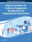 Digital Innovations for Customer Engagement, Management, and Organizational Improvement, 1 volume Cover Image