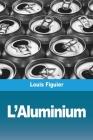 L'Aluminium Cover Image