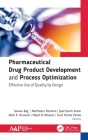 Pharmaceutical Drug Product Development and Process Optimization: Effective Use of Quality by Design Cover Image