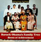 Barack Obama's Family Tree: Roots of Achievement (Making History: The Obamas) Cover Image