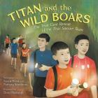 Titan and the Wild Boars: The True Cave Rescue of the Thai Soccer Team   Cover Image