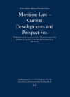 Maritime Law - Current Developments and Perspectives: Publication on the occasion of the 35th anniversary of the Institute for the Law of the Sea and Maritime Law (Hamburg) (Veröffentlichungen des Instituts für See #24) Cover Image