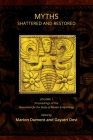 Myths Shattered and Restored: Proceedings of the Association for the Study of Women and Mythology Cover Image