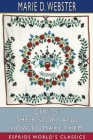 Quilts: Their Story and How to Make Them (Esprios Classics) Cover Image