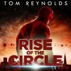 Rise of the Circle Lib/E Cover Image