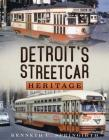 Detroit's Streetcar Heritage Cover Image