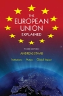 The European Union Explained: Institutions, Actors, Global Impact Cover Image