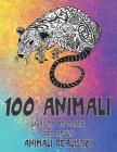 Libri da colorare per adulti - Animali realistici - 100 Animali Cover Image