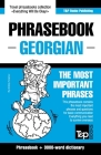 Phrasebook - Georgian - The most important phrases: Phrasebook and 3000-word dictionary Cover Image