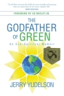 The Godfather of Green: An Eco-Spiritual Memoir Cover Image