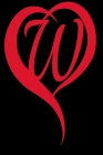 Monogram Initial Letter W Adorable Heart Red and Black: : In My Heart letter initial Personalized Name Letter W, Cute funny gift for Girlfriend Boyfri Cover Image