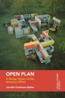 Open Plan: A Design History of the American Office (Cultural Histories of Design) Cover Image