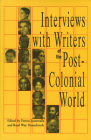 Interviews with Writers of the Post-Colonial World Cover Image