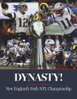 Dynasty! New England's Sixth NFL Championship Cover Image