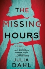 The Missing Hours: A Novel Cover Image
