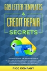 609 Letter Templates & Credit Repair Secrets: The detailed guide that will show you step by step how to file a credit dispute, eliminate your negative Cover Image