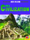 Inca Civilization (Ancient Civilizations) Cover Image