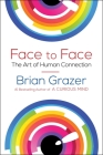 Face to Face: The Art of Human Connection Cover Image
