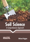 Soil Science: A Comprehensive Approach Cover Image