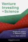 Venture Investing in Science (Columbia Business School Publishing) Cover Image