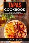Tapas Cookbook: Authentic Spanish Food In 75 Easy Recipes Cover Image