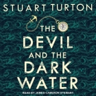 The Devil and the Dark Water Lib/E Cover Image