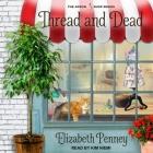 Thread and Dead Lib/E Cover Image
