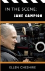 In the Scene: Jane Campion Cover Image