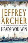 Heads You Win: A Novel Cover Image