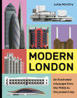 Modern London: An illustrated tour of London's cityscape from the 1920s to the present day Cover Image