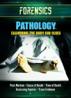 Pathology: Examining the Body for Clues Cover Image