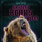 Grizzly Bears Bite! Cover Image
