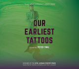 Our Earliest Tattoos: Poems (Etel Adnan Poetry Series) Cover Image