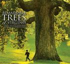 Remarkable Trees of Virginia Cover Image