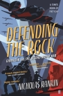 Defending the Rock Cover Image