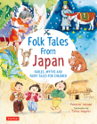 Folk Tales from Japan: Fables, Myths and Fairy Tales for Children Cover Image