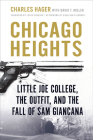 Chicago Heights: Little Joe College, the Outfit, and the Fall of Sam Giancana Cover Image