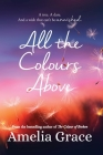 All the Colours Above Cover Image