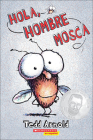 Hola, Hombre Mosca (Hi, Fly Guy) Cover Image