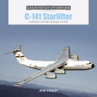 C-141 Starlifter: Lockheed's Cold War Strategic Airlifter (Legends of Warfare: Aviation #44) Cover Image