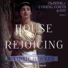 House of Rejoicing: A Novel of Amarna Egypt Cover Image