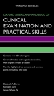 Oxford American Handbook of Clinical Examination and Practical Skills (Oxford American Handbooks of Medicine) Cover Image
