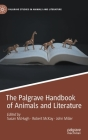 The Palgrave Handbook of Animals and Literature (Palgrave Studies in Animals and Literature) Cover Image