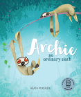 Archie: No Ordinary Sloth Cover Image