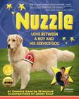 Nuzzle: Love Between a Boy and His Service Dog Cover Image